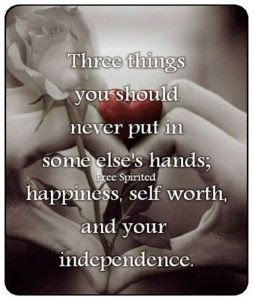 happiness self worth independence quote pic